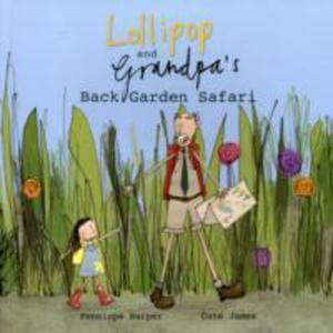 Lollipop And Grandpa's Back Garden Safari - 2839934515