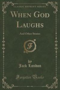 When God Laughs - 2855716843