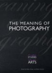 The Meaning Of Photography - 2849924513