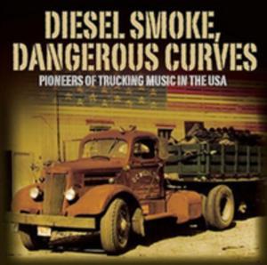 Diesel Smoke Dangerous Curves - Pioneers / Różni Wykonawcy - 2844924502