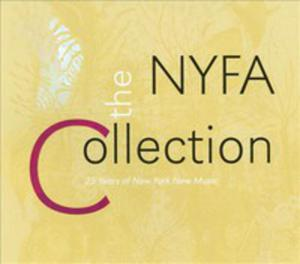 Nyfa Collection: 25 Years Of New York New Music - 2846008368