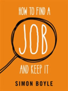 How To Find A Job And Keep It - 2843976557