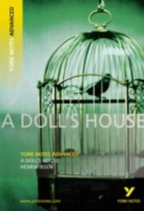 A Doll's House: York Notes Advanced - 2839899183