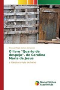 """O Livro """"Quarto De Despejo"""", De Carolina Maria De Jesus - 2860706625"""