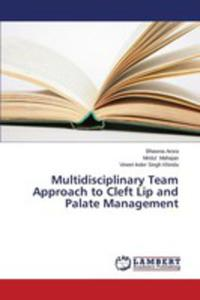 Multidisciplinary Team Approach To Cleft Lip And Palate Management - 2857154298