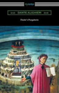 Dante's Purgatorio (The Divine Comedy, Volume Ii, Purgatory) [Translated By Henry Wadsworth Longfellow With An Introduction By William Warren Vernon] - 2855772085