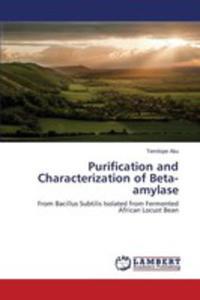 Purification And Characterization Of Beta-amylase - 2857261305