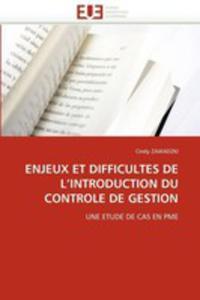 Enjeux Et Difficultes De L'introduction Du Controle De Gestion - 2860363188
