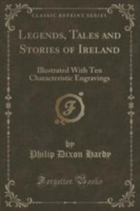 Legends, Tales And Stories Of Ireland - 2854810866