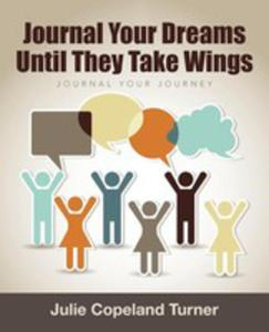 Journal Your Dreams Until They Take Wings - 2853958629