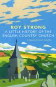 A Little History Of The English Country Church - 2874408635