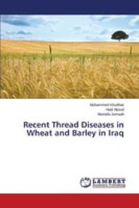 Recent Thread Diseases In Wheat And Barley In Iraq - 2860649366