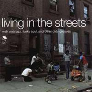 Living In The Streets - 2842800244