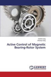 Active Control Of Magnetic Bearing-rotor System - 2857250615