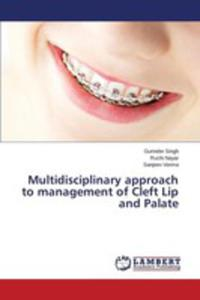 Multidisciplinary Approach To Management Of Cleft Lip And Palate - 2857258672