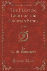The Floating Light Of The Goodwin Sands - 2854755725