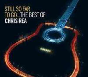 Still So Far To Go - Best Of Chris Rea (Limited Edition) - 2852229465