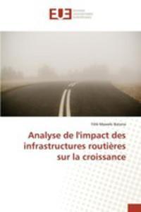 Analyse De L'impact Des Infrastructures Routi`eres Sur La Croissance - 2857259791