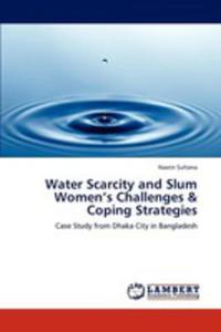 Water Scarcity And Slum Women's Challenges & Coping Strategies - 2857125819