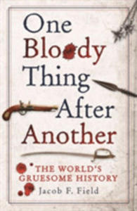 One Bloody Thing After Another - 2840398178