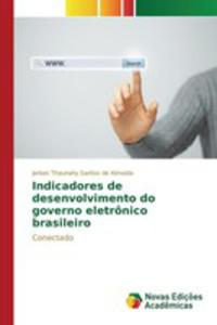 Indicadores De Desenvolvimento Do Governo Eletrônico Brasileiro - 2857261124