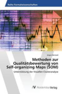 Methoden Zur Qualitätsbewertung Von Self-organizing Maps (Som) - 2857255433