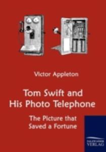 Tom Swift And His Photo Telephone - 2857124805