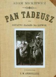 Pan Tadeusz Czyli Ostatni Zajazd Na Litwie - 2839737021
