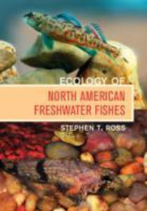 Ecology Of North American Freshwater Fishes - 2850814491