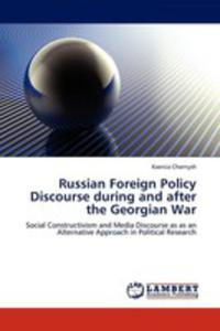 Russian Foreign Policy Discourse During And After The Georgian War - 2860287351