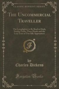 The Uncommercial Traveller - 2852987826