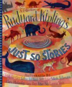 A Collection Of Rudyard Kipling's Just So Stories - 2840040825