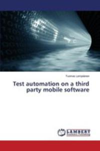 Test Automation On A Third Party Mobile Software - 2857252904