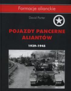 Pojazdy Pancerne Aliantów 1939- 1945 - 2840339398