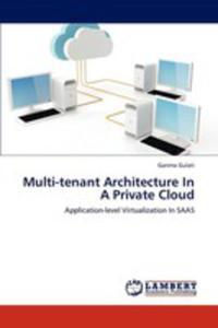 Multi - Tenant Architecture In A Private Cloud - 2870779964