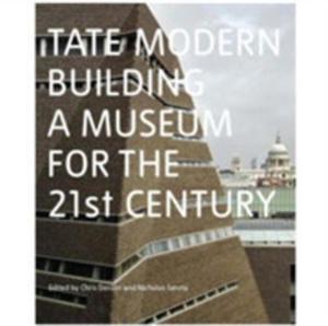 Tate Modern: Building A Museum For The 21st Century - 2846076577