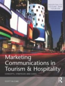 Marketing Communications In Tourism And Hospitality - 2849910024