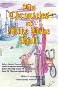 The Chronicles Of Mike Bike Hall - 2871187775