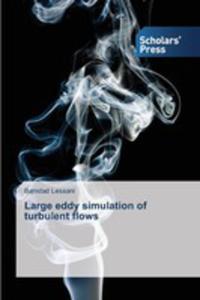 Large Eddy Simulation Of Turbulent Flows - 2857256834