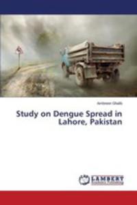 Study On Dengue Spread In Lahore, Pakistan - 2870814291