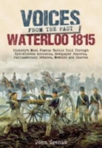 Voices From The Past: The Battle Of Waterloo - 2855661804