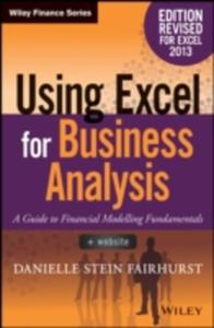 Using Excel For Business Analysis A Guide To Financial Modelling Fundamentals - 2840162381