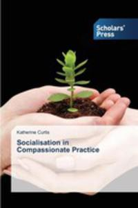 Socialisation In Compassionate Practice - 2857254037