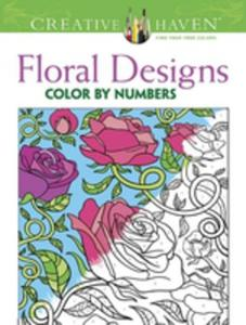 Creative Haven Floral Design Color By Number Coloring Book - 2840129707