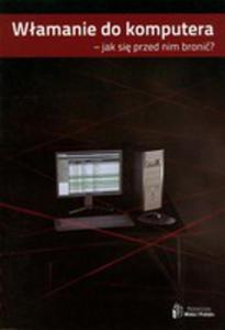 Włamanie Do Komputera - Jak Się Przed Nim Bronić - 2839282473