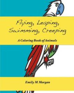Flying, Leaping, Swimming, Creeping - 2849953136
