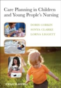 Care Planning In Children And Young People's Nursing - 2849924435