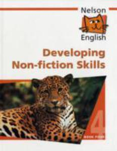 Nelson English - Book 4 Developing Non - Fiction Skills - 2870396476