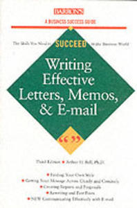 Writing Effective Letters, Memos And E - Mails - 2839886210