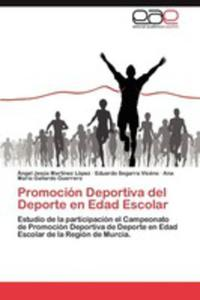 Promocion Deportiva Del Deporte En Edad Escolar - 2857177530